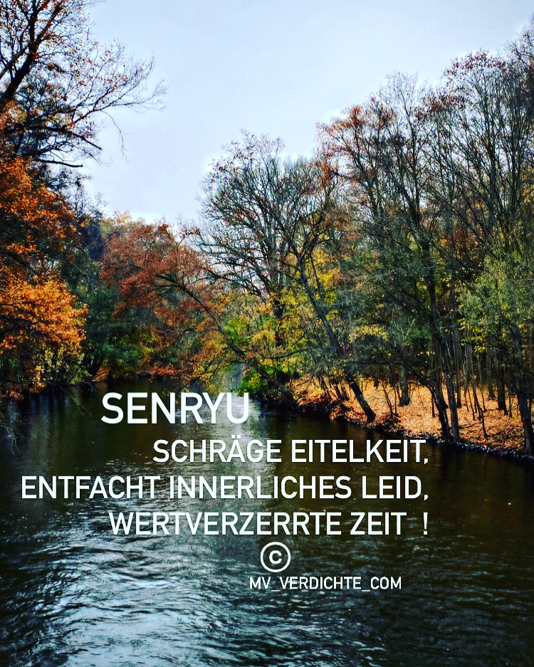 Senryu Eitelkeit