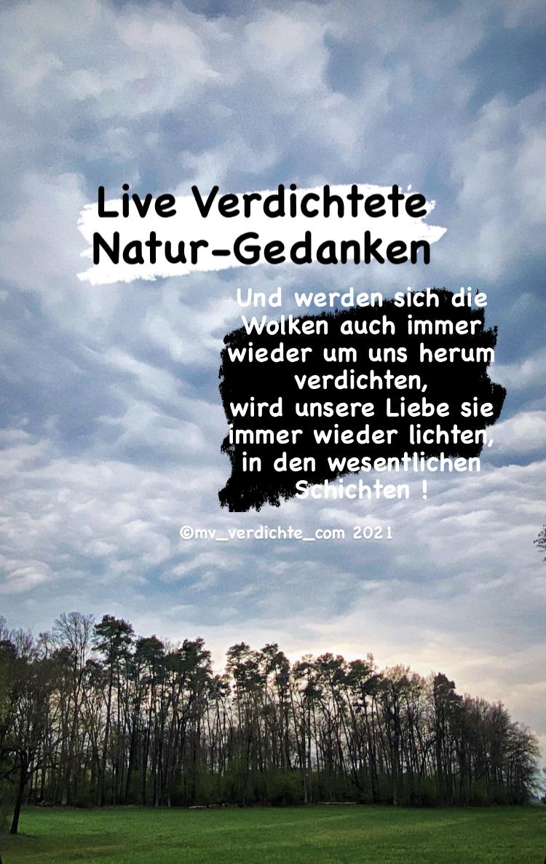 Natur Gedanken live verdichtet