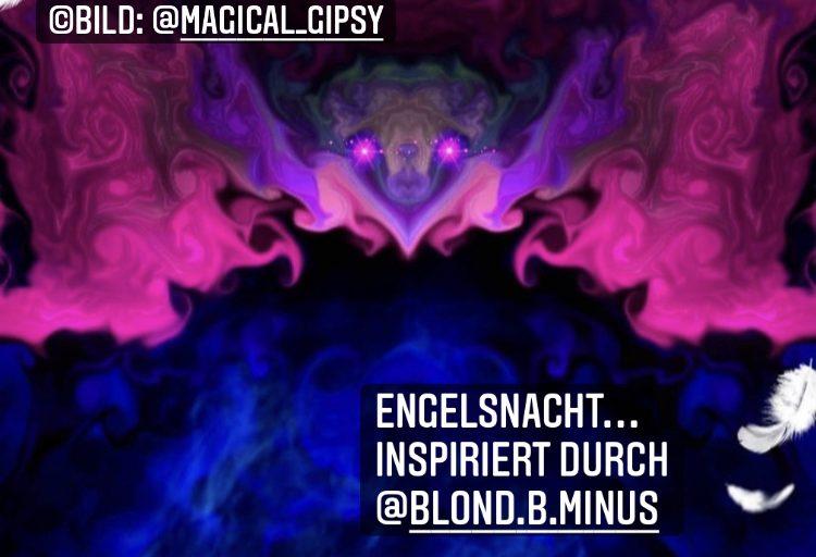 Engelsnacht … inspiriert durch den Austausch mit der wunderbaren @blond.b.minus at Instagram verlinkt mit dem Bild von @magical_gipsy at Instagram